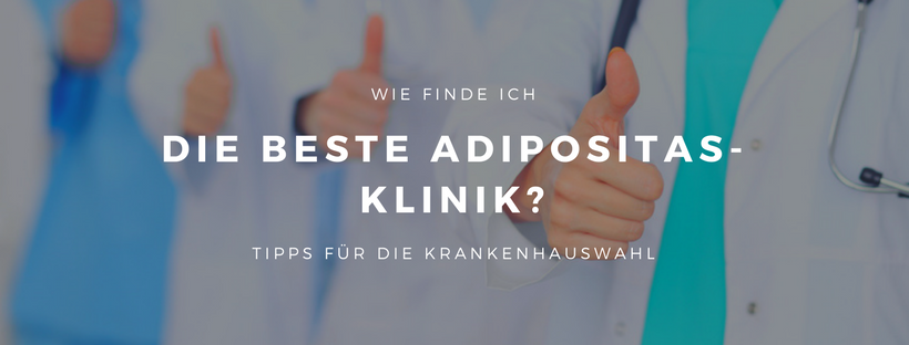 Wie finde ich die beste Adipositas-Klinik?